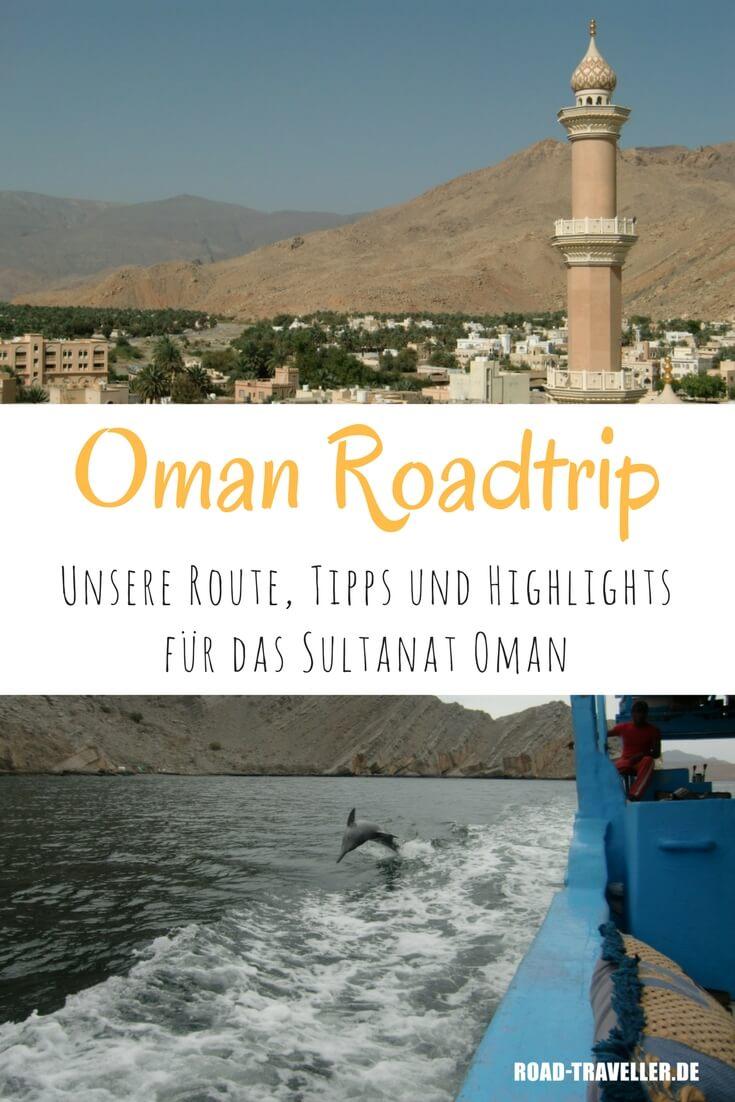 Roadtrip durch den Oman: unsere Route mit Tipps, Highlights und Unterkünften für dich zum Nachfahren