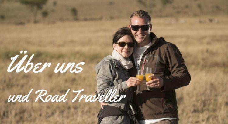 Ueber uns und den Reiseblog Road Traveller Lisa und Marco
