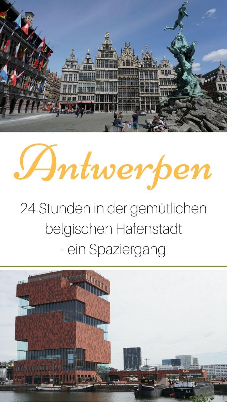 Unsere Tipps und Highlights für die Hafenstadt Antwerpen in Belgien
