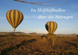 Im Ballon ueber die Serengeti in Tansania