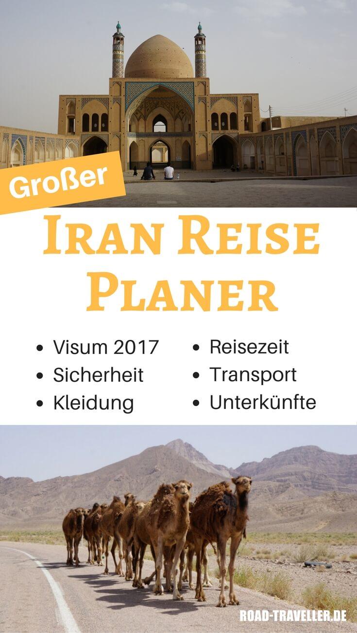 Großer Iran Reise Planer. Alles für deine Reise in den Iran auf eigene Faust: Visum - Reisezeit - Transport - Sicherheit - Kleidung - Übernachten u.v.m.