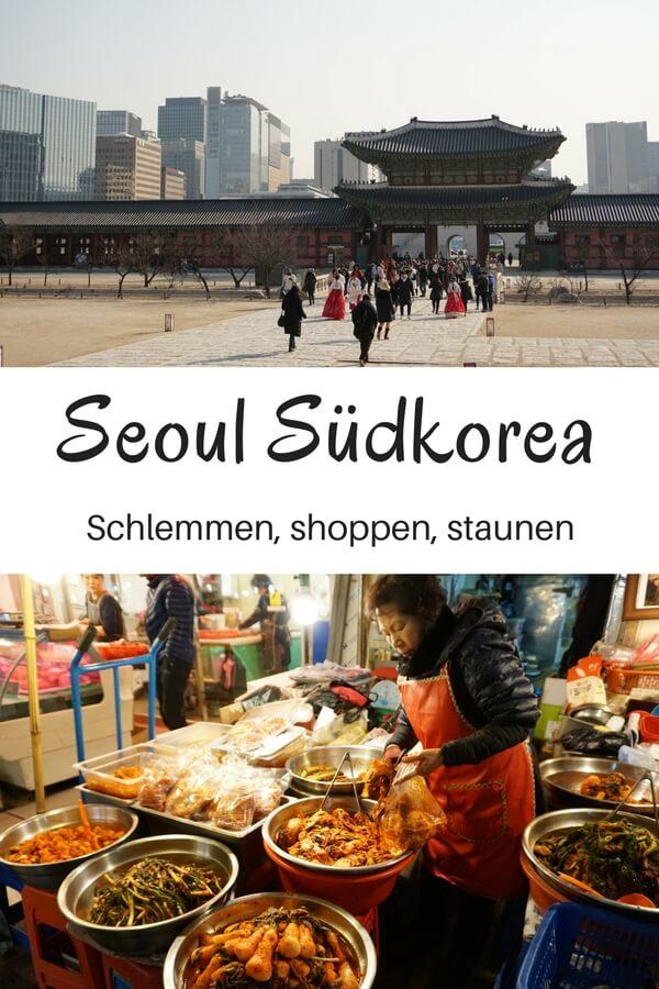 Seoul in Südkorea - unsere Highlights und Tipps für die Megametropole