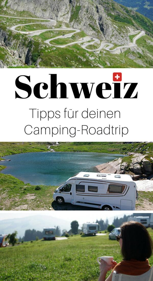 Unsere Tipps für deinen Camping Roadtrip mit dem Wohnmobil durch die Schweiz - mit Campingplätzen, Route u.v.m.