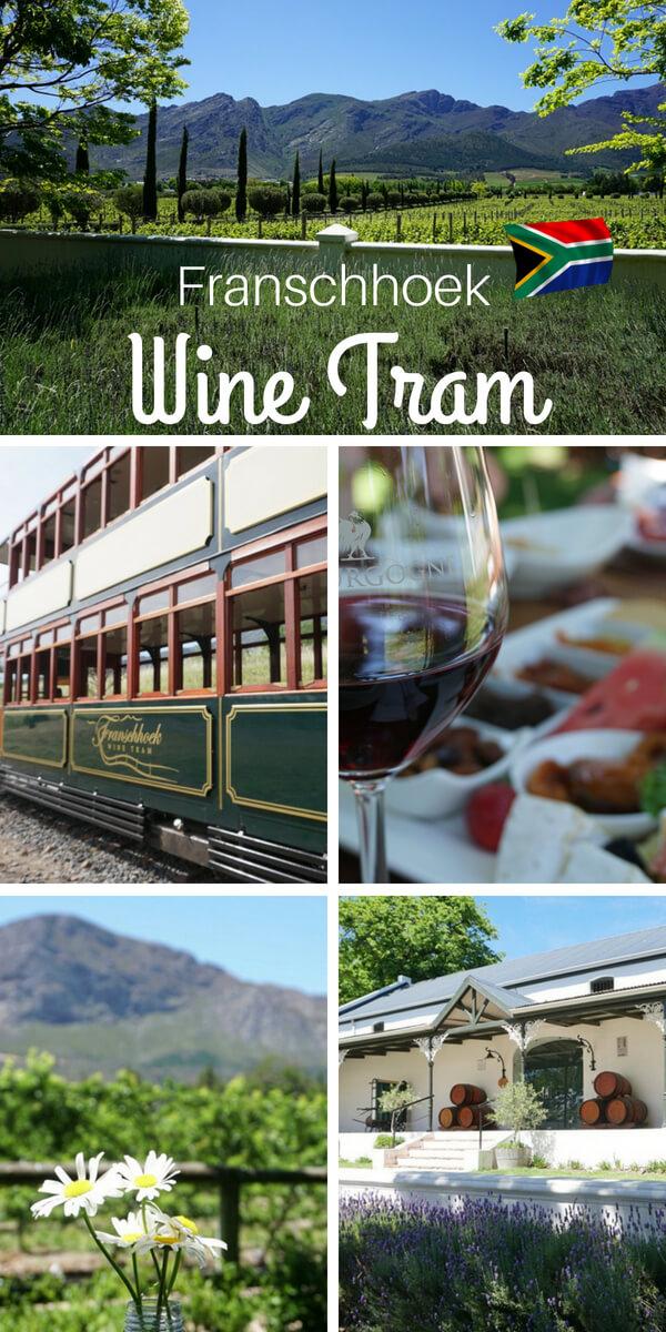 Südafrikas wunderschöne Weingüter mit der Franschhoek Wine Tram entdecken
