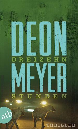 Deon Meyer - der perfekte Thriller fuer deine Suedafrika Reise