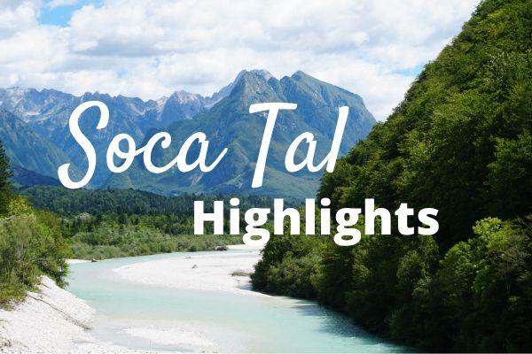 Highlights im Soca Tal in Slowenien
