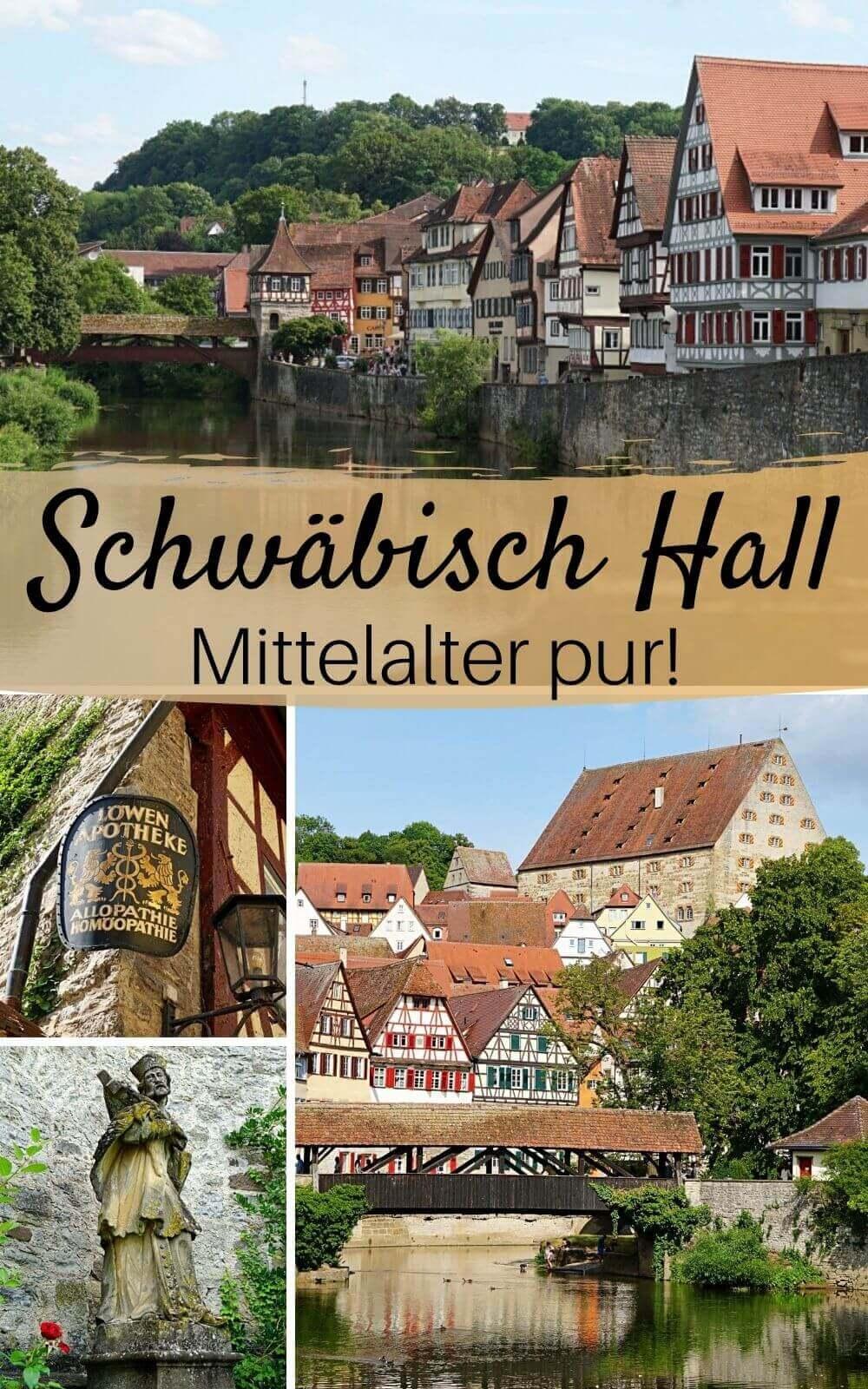 Schwabisch Hall Mittelalter Pur In Der Salzsiederstadt Am Kocher