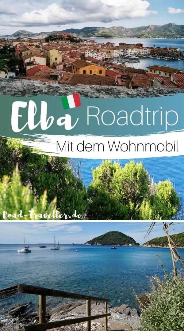 Elba mit dem Wohnmobil entdecken - unsere Tipps