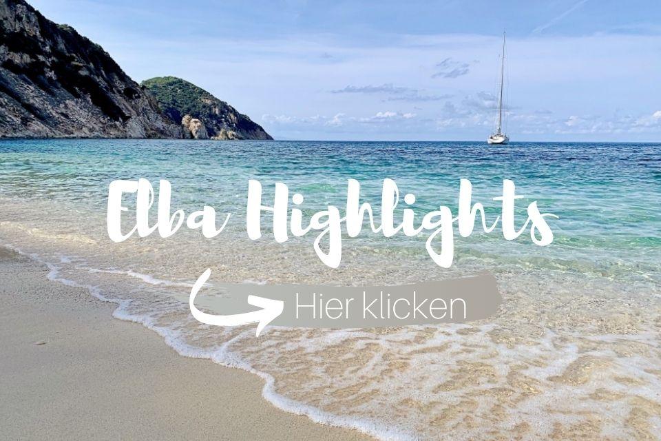 Elba Highlights und Tipps